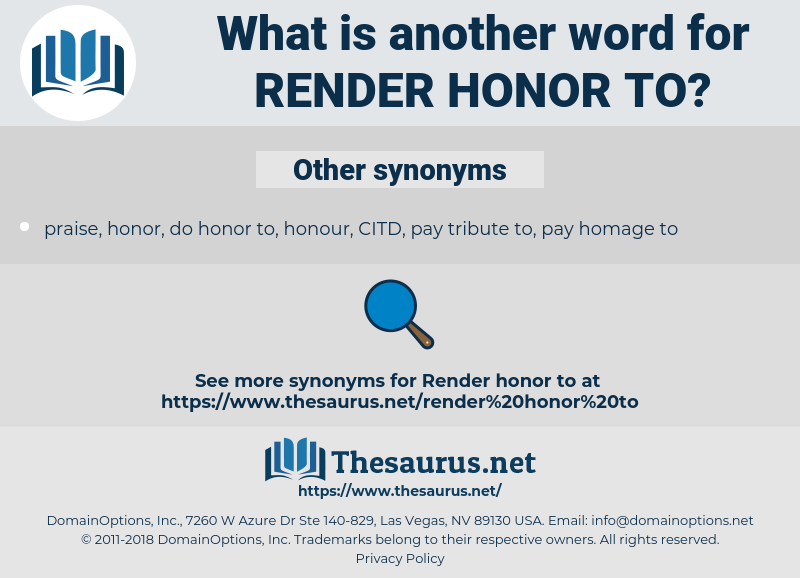 render honor to, synonym render honor to, another word for render honor to, words like render honor to, thesaurus render honor to