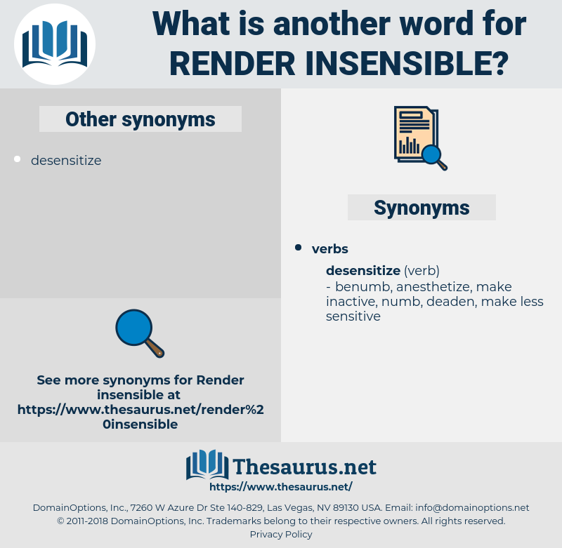 render insensible, synonym render insensible, another word for render insensible, words like render insensible, thesaurus render insensible