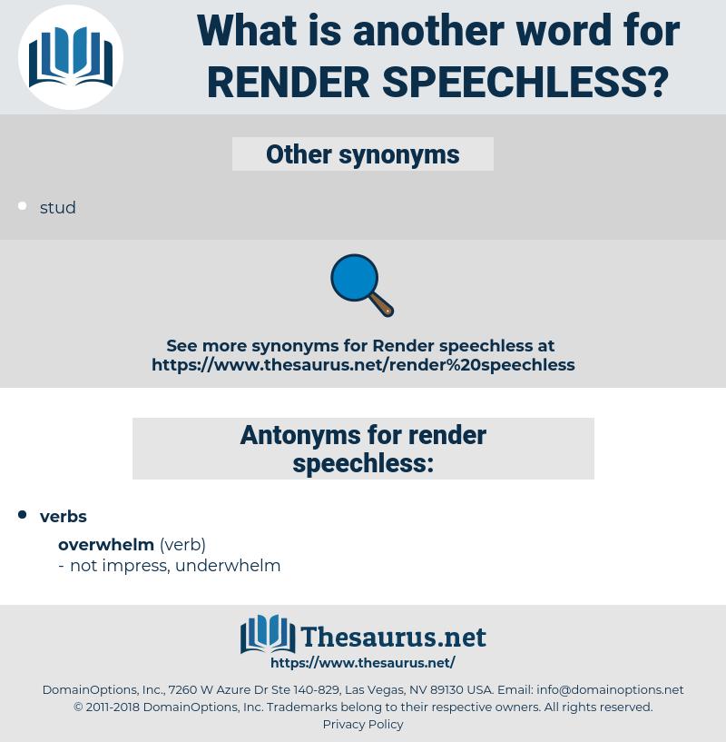 render speechless, synonym render speechless, another word for render speechless, words like render speechless, thesaurus render speechless
