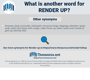 render up, synonym render up, another word for render up, words like render up, thesaurus render up