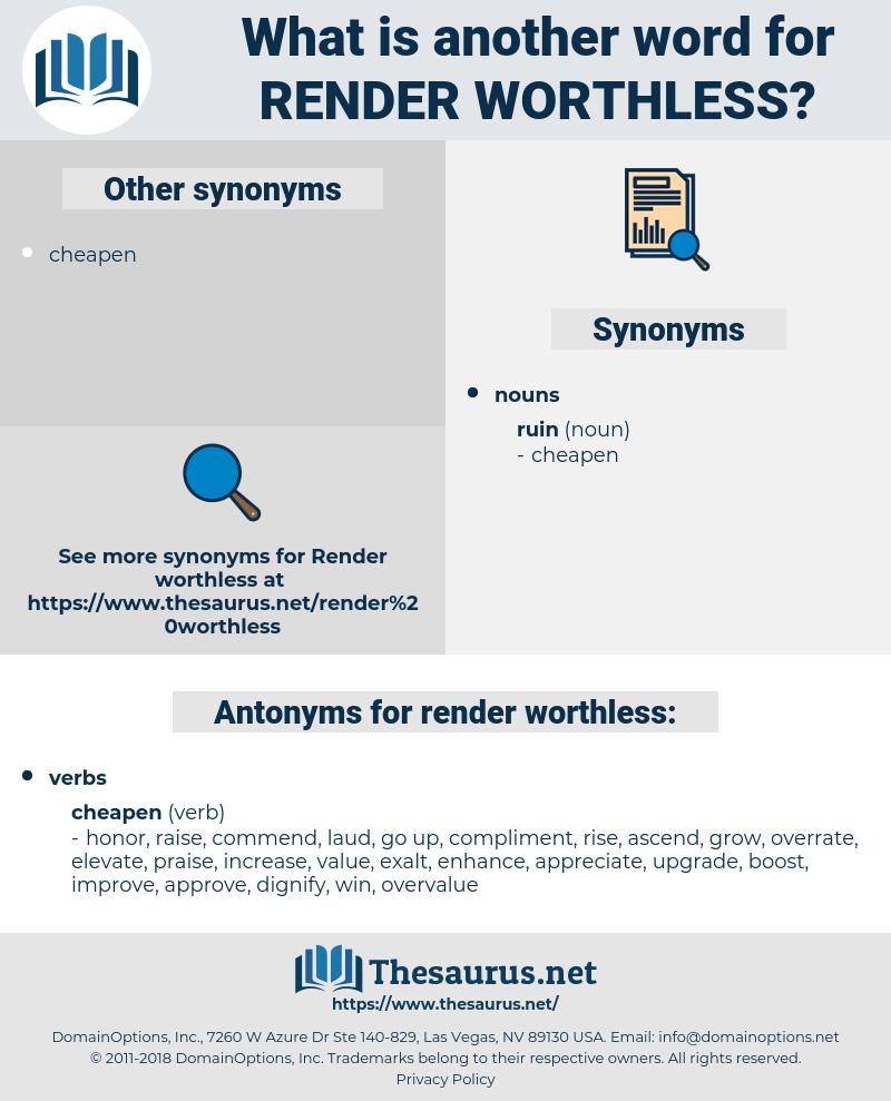 render worthless, synonym render worthless, another word for render worthless, words like render worthless, thesaurus render worthless