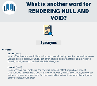 rendering null and void, synonym rendering null and void, another word for rendering null and void, words like rendering null and void, thesaurus rendering null and void