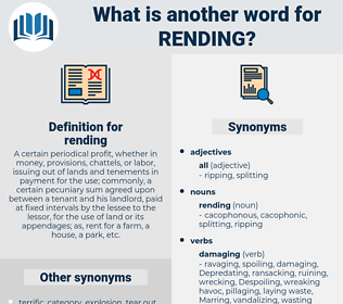 rending, synonym rending, another word for rending, words like rending, thesaurus rending