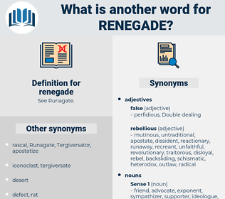 renegade, synonym renegade, another word for renegade, words like renegade, thesaurus renegade