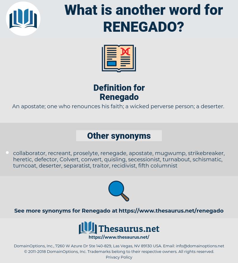 Renegado, synonym Renegado, another word for Renegado, words like Renegado, thesaurus Renegado