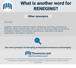reneging, synonym reneging, another word for reneging, words like reneging, thesaurus reneging