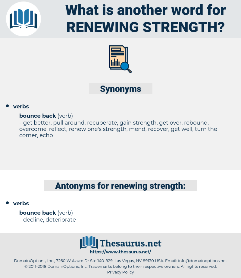 renewing strength, synonym renewing strength, another word for renewing strength, words like renewing strength, thesaurus renewing strength