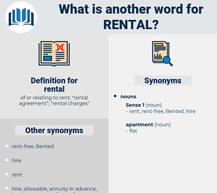 rental, synonym rental, another word for rental, words like rental, thesaurus rental