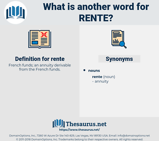 rente, synonym rente, another word for rente, words like rente, thesaurus rente