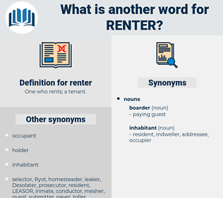 renter, synonym renter, another word for renter, words like renter, thesaurus renter
