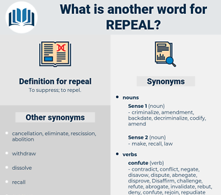 repeal, synonym repeal, another word for repeal, words like repeal, thesaurus repeal