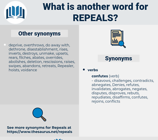 repeals, synonym repeals, another word for repeals, words like repeals, thesaurus repeals