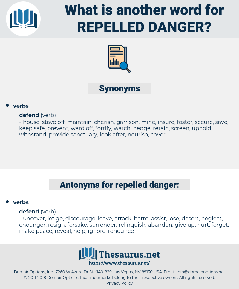 repelled danger, synonym repelled danger, another word for repelled danger, words like repelled danger, thesaurus repelled danger