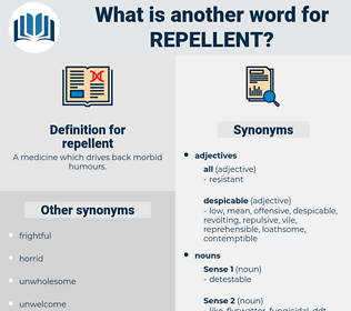 repellent, synonym repellent, another word for repellent, words like repellent, thesaurus repellent