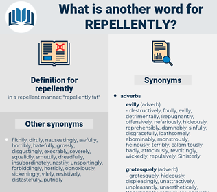 repellently, synonym repellently, another word for repellently, words like repellently, thesaurus repellently