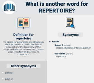 repertoire, synonym repertoire, another word for repertoire, words like repertoire, thesaurus repertoire