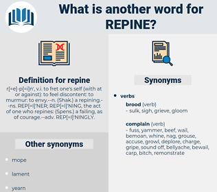 repine, synonym repine, another word for repine, words like repine, thesaurus repine