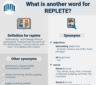 replete, synonym replete, another word for replete, words like replete, thesaurus replete