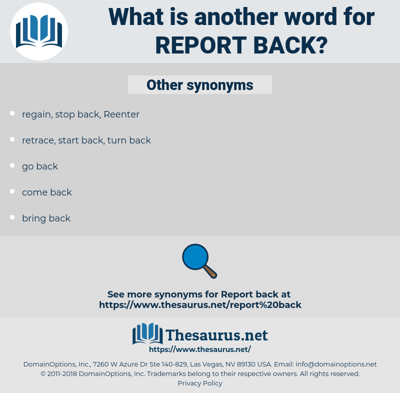 report back, synonym report back, another word for report back, words like report back, thesaurus report back
