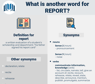 report, synonym report, another word for report, words like report, thesaurus report