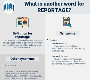 reportage, synonym reportage, another word for reportage, words like reportage, thesaurus reportage