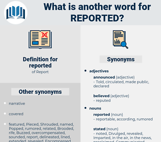 reported, synonym reported, another word for reported, words like reported, thesaurus reported