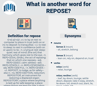 repose, synonym repose, another word for repose, words like repose, thesaurus repose