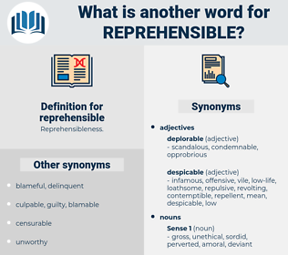 reprehensible, synonym reprehensible, another word for reprehensible, words like reprehensible, thesaurus reprehensible