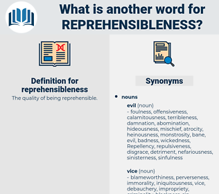 reprehensibleness, synonym reprehensibleness, another word for reprehensibleness, words like reprehensibleness, thesaurus reprehensibleness