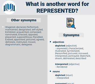 represented, synonym represented, another word for represented, words like represented, thesaurus represented