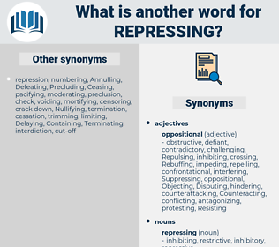 repressing, synonym repressing, another word for repressing, words like repressing, thesaurus repressing