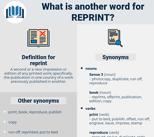reprint, synonym reprint, another word for reprint, words like reprint, thesaurus reprint