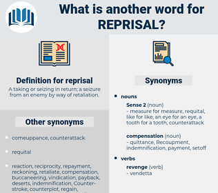 reprisal, synonym reprisal, another word for reprisal, words like reprisal, thesaurus reprisal