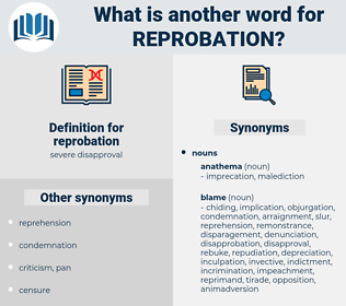 reprobation, synonym reprobation, another word for reprobation, words like reprobation, thesaurus reprobation