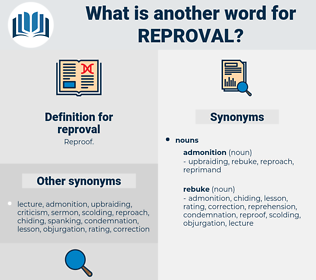reproval, synonym reproval, another word for reproval, words like reproval, thesaurus reproval