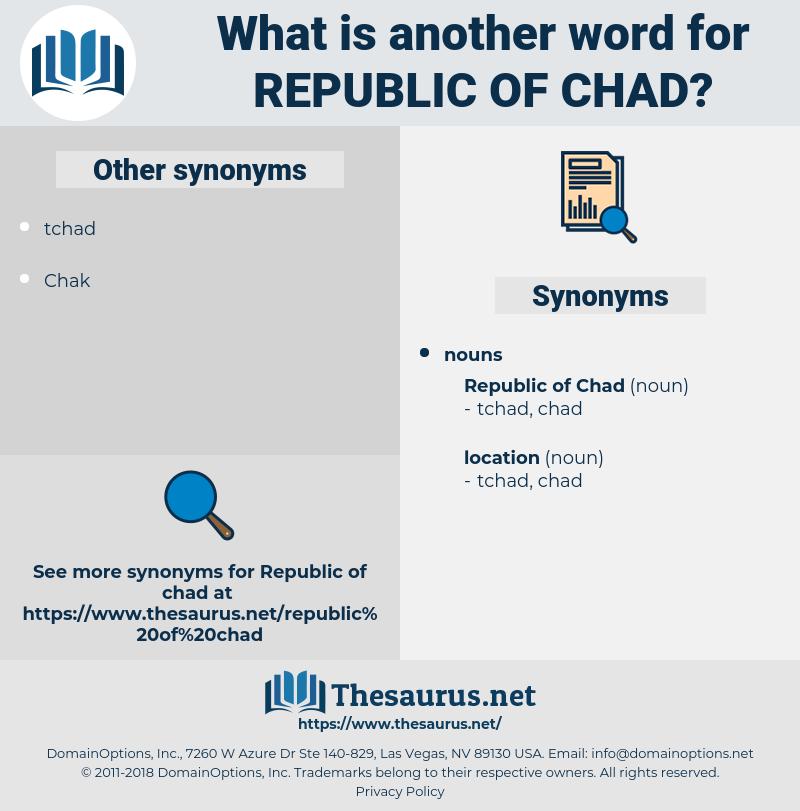 republic of chad, synonym republic of chad, another word for republic of chad, words like republic of chad, thesaurus republic of chad