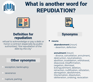 repudiation, synonym repudiation, another word for repudiation, words like repudiation, thesaurus repudiation