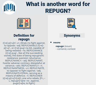 repugn, synonym repugn, another word for repugn, words like repugn, thesaurus repugn