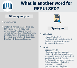Repulsed, synonym Repulsed, another word for Repulsed, words like Repulsed, thesaurus Repulsed
