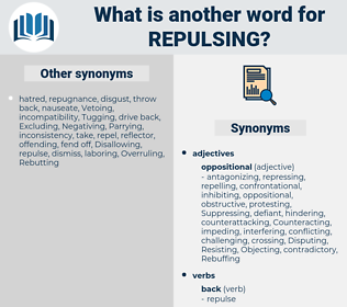 Repulsing, synonym Repulsing, another word for Repulsing, words like Repulsing, thesaurus Repulsing