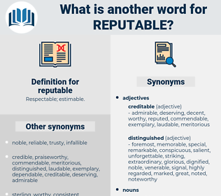 reputable, synonym reputable, another word for reputable, words like reputable, thesaurus reputable