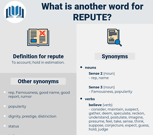 repute, synonym repute, another word for repute, words like repute, thesaurus repute