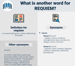 requiem, synonym requiem, another word for requiem, words like requiem, thesaurus requiem