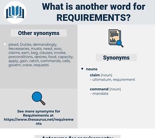 requirements, synonym requirements, another word for requirements, words like requirements, thesaurus requirements