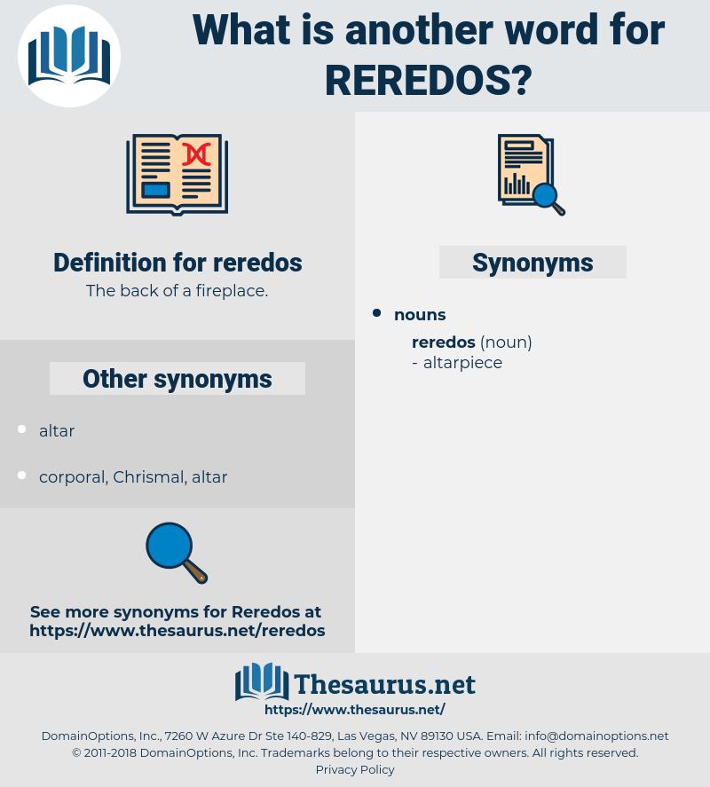 reredos, synonym reredos, another word for reredos, words like reredos, thesaurus reredos