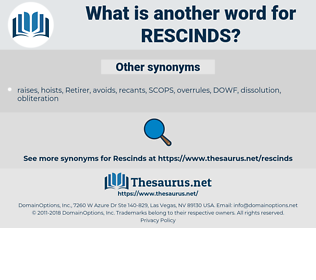 rescinds, synonym rescinds, another word for rescinds, words like rescinds, thesaurus rescinds