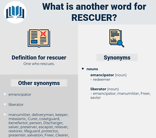 rescuer, synonym rescuer, another word for rescuer, words like rescuer, thesaurus rescuer