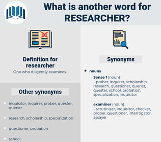 researcher, synonym researcher, another word for researcher, words like researcher, thesaurus researcher