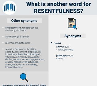 resentfulness, synonym resentfulness, another word for resentfulness, words like resentfulness, thesaurus resentfulness