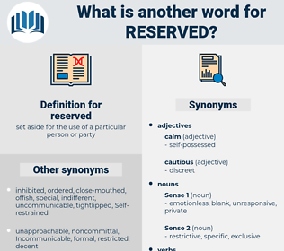 reserved, synonym reserved, another word for reserved, words like reserved, thesaurus reserved